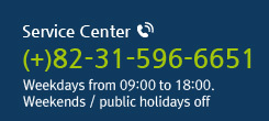Service Center. (+)82-31-596-6651  Weekdays from 09:00 to 18:00. Weekends / public holidays off
